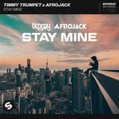 Stay Mine de Timmy Trumpet