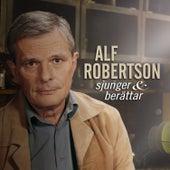 Alf Robertson sjunger och berättar by Alf Robertson