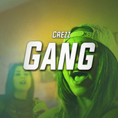 Gang by Crezz