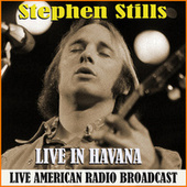 Live in Havana (Live) de Stephen Stills