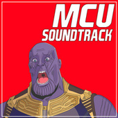 MCU Soundtrack (Inspired) by Various Artists