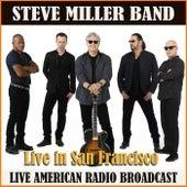 Live in San Francisco (Live) fra Steve Miller Band
