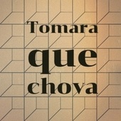 Tomara que chova by Various Artists