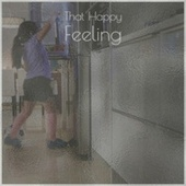 That Happy Feeling by Various Artists
