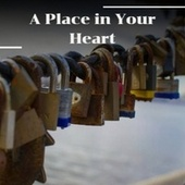 A Place in Your Heart de Various Artists