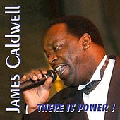 There Is Power van James Caldwell