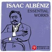 Isaac Albéniz: Essential Works by Various Artists