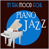 In the Mood for Piano Jazz de Various Artists