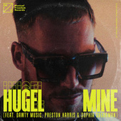 Mine (feat. Dawty Music, Preston Harris & Sophia Sugarman) von Hugel
