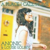 A Place I Call Home de Anonic