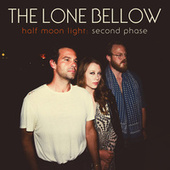 Making You Cry by The Lone Bellow