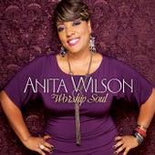 Worship Soul by Anita Wilson