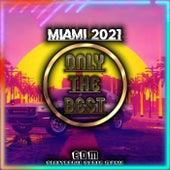 Miami 2021 (EDM Electronic Dance Music) von Various Artists