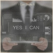 I Can Shake It by Various Artists