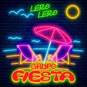 Lero Lero by Grupo Fiesta