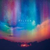 euphoria by Filter