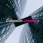 Conexión Urbana by Various Artists
