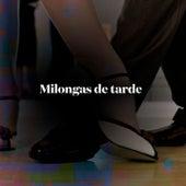Milongas de tarde by Various Artists