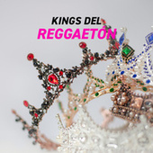 KINGS del Reggeatón by Various Artists