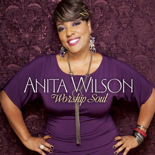 Worship Soul von Anita Wilson