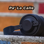 Pa' La Calle by Various Artists