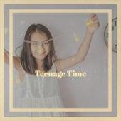Teenage Time von Various Artists