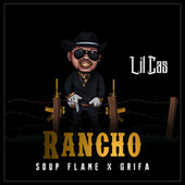 Rancho by Lil Cas