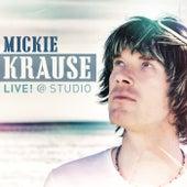 LIVE! @ STUDIO von Mickie Krause