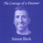 The Courage of a Dreamer by Simon Beck