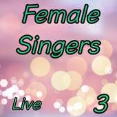 Female Singers Live, Vol. 3 de Various Artists