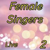 Female Singers Live, Vol. 2 de Various Artists