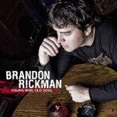 Young Man Old Soul de Brandon Rickman