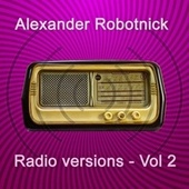 Radio Versions Vol. 2 de Alexander Robotnick