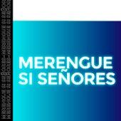 Merengue Si Señores de Various Artists