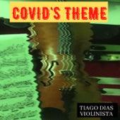 Covid's Theme von Tiago Dias Violinista