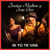 Si Tu Te Vas (Cover) de Jessica Medina