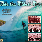 Ride the Wildest Wave de Various Artists