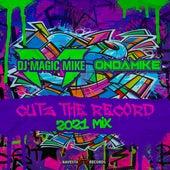 Cutz The Record de DJ Magic Mike