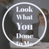 Look What You Done to Me de Various Artists