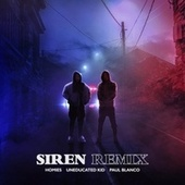 Siren Remix de Homies