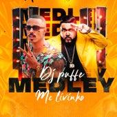 Medley Mc Livinho von Dj Puffe
