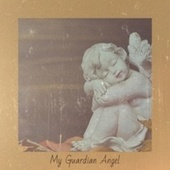 My Guardian Angel by Various Artists
