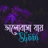 Valobasha Jai by Shaan