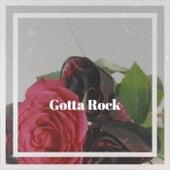 Gotta Rock de Various Artists