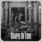 Chapel Of Love de Various Artists