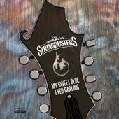 My Sweet Blue Eyed Darling de The Infamous Stringdusters