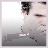 Think of Me von Various Artists