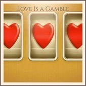 Love Is a Gamble fra Various Artists