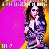 A Fine Selection of House - Set.7 de Various Artists