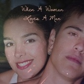 When A Woman Loves A Man by Various Artists